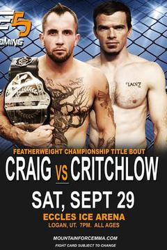 Mountain Force MMA 5 - Craig vs Critchlow