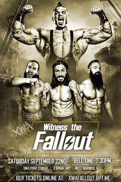 XWA Entertainment: Witness the Fallout