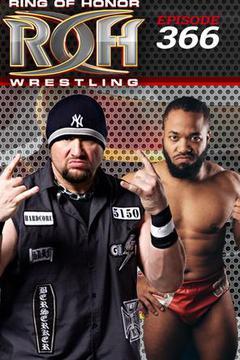 #3: ROH Wrestling: Episode #366