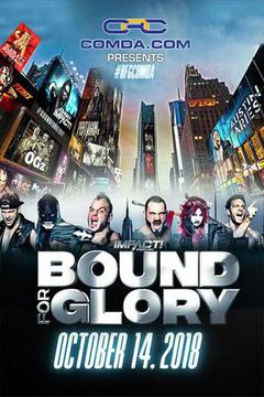 Impact Wrestling - Bound for Glory 2018