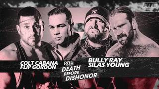 ROH Death Before Dishonor - Colt Cabana and Flip Gordon vs Silas Young and Bully Ray Promo