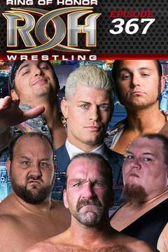 #1: ROH Wrestling: Episode #367