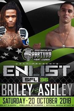 Spartyka Fight League - SFL 36 Enlist - Briley vs Ashley