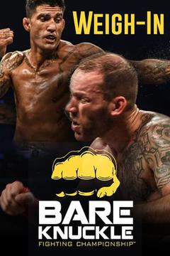 Bare Knuckle Fighting Championships 3 The Takeover: Weigh In