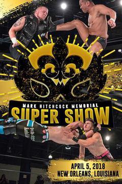Wrestlecon Mark Hitchcock Memorial Supershow 2018