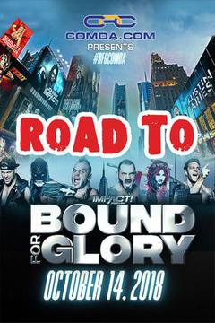 #3: Impact Wrestling - Road to Bound for Glory 2018
