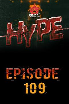 Anarchy Wrestling Hype, Episode 9
