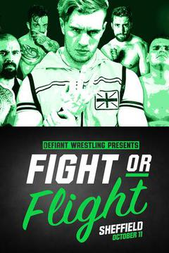 Defiant Wrestling: Fight or Flight (Tape Delay)