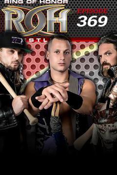 ROH Wrestling: Episode #369