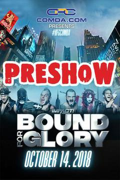Impact Wrestling - Bound for Glory Preshow