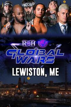 ROH Global Wars: Lewiston, ME