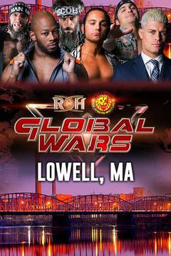 ROH Global Wars: Lowell, MA