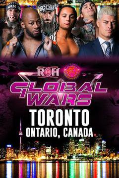ROH Global Wars: Toronto, Ontario, Canada