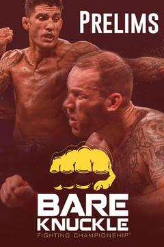 #1: Bare Knuckle Fighting Championships 3 The Takeover: Prelims