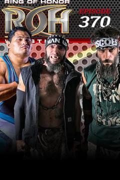ROH Wrestling: Episode #370