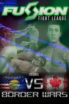 Fusion Fight League - Border Wars - Mann vs Graves