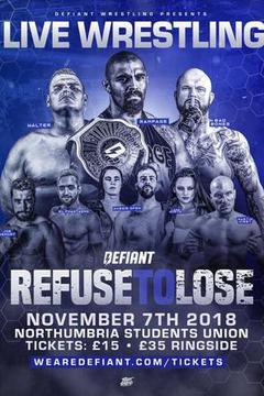 Defiant Wrestling: Refuse To Lose '18