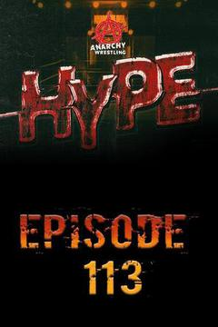 Anarchy Wrestling Hype, Episode 13