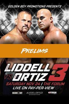 Chuck Liddell vs Tito Ortiz 3: Prelims