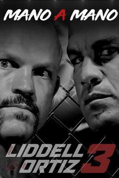 Liddell vs. Ortiz: Mano-A-Mano: (English)