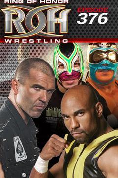 #3: ROH Wrestling: Episode #376