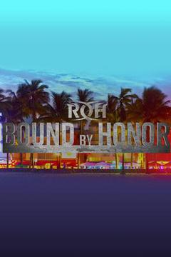 ROH Bound by Honor - Miami