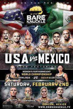 Bare Knuckle Fighting Championships 4: USA vs Mexico
