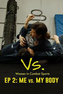 Vs.: Women in Combat Sports, Episode 2