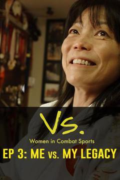 Vs.: Women in Combat Sports, Episode 3
