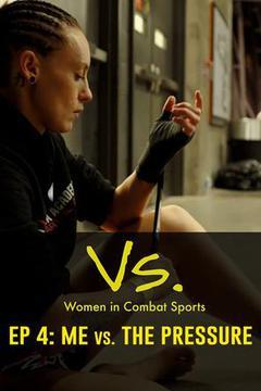 Vs.: Women in Combat Sports, Episode 4