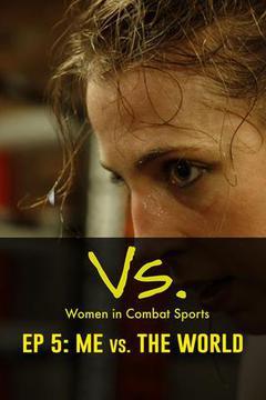 Vs.: Women in Combat Sports, Episode 5