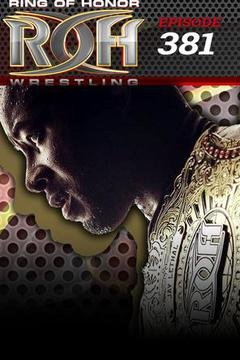 ROH Wrestling: Episode #381