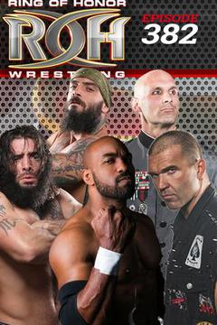ROH Wrestling: Episode #382
