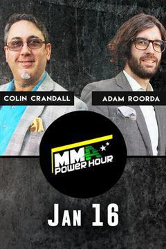 MMA Power Hour, Jan 16