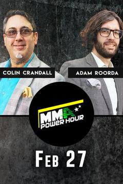 MMA Power Hour, Feb 27