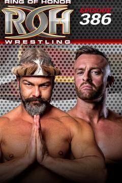 ROH Wrestling: Episode #386