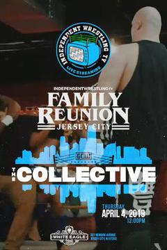IndependentWrestling.TV: Family Reunion