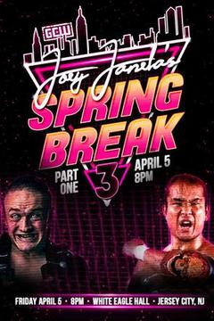 GCW Joey Janela's Spring Break 3: Part 1