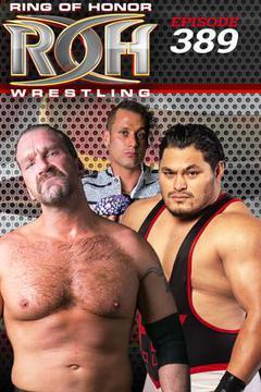 ROH Wrestling: Episode #389