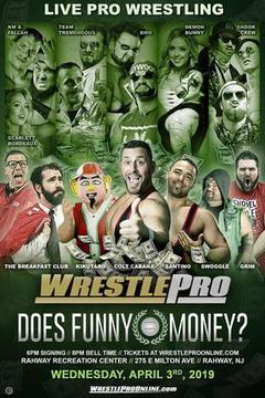WrestlePro Does Funny Money