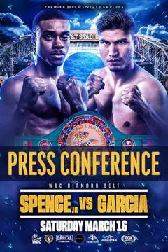 #3: Spence vs. Garcia Main Event Press conference