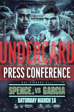 Spence vs. Garcia Undercard Press Conference