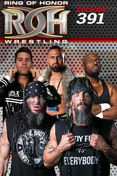 ROH Wrestling: Episode #391