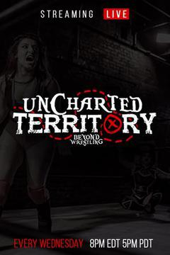 "Beyond Wrestling ""Uncharted Territory"" Series"