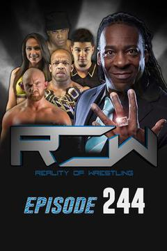 Reality of Wrestling: Episode 244