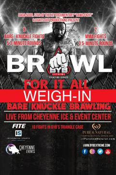 #3: BYB Brawl 1: Brawl for it all Weigh In
