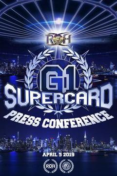 ROH G1 Supercard: PRESS CONFERENCE