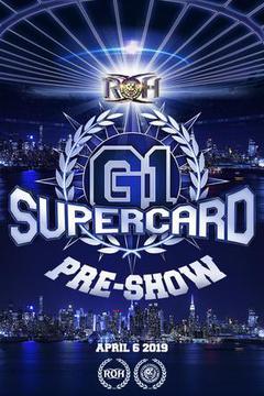 ROH G1 Supercard Pre-show