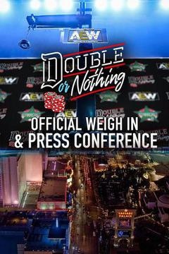 Double or Nothing: Press Conference & Weigh In