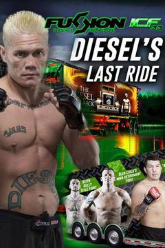 Fusion Fight League presents: ICF33 - Diesel's Last Ride